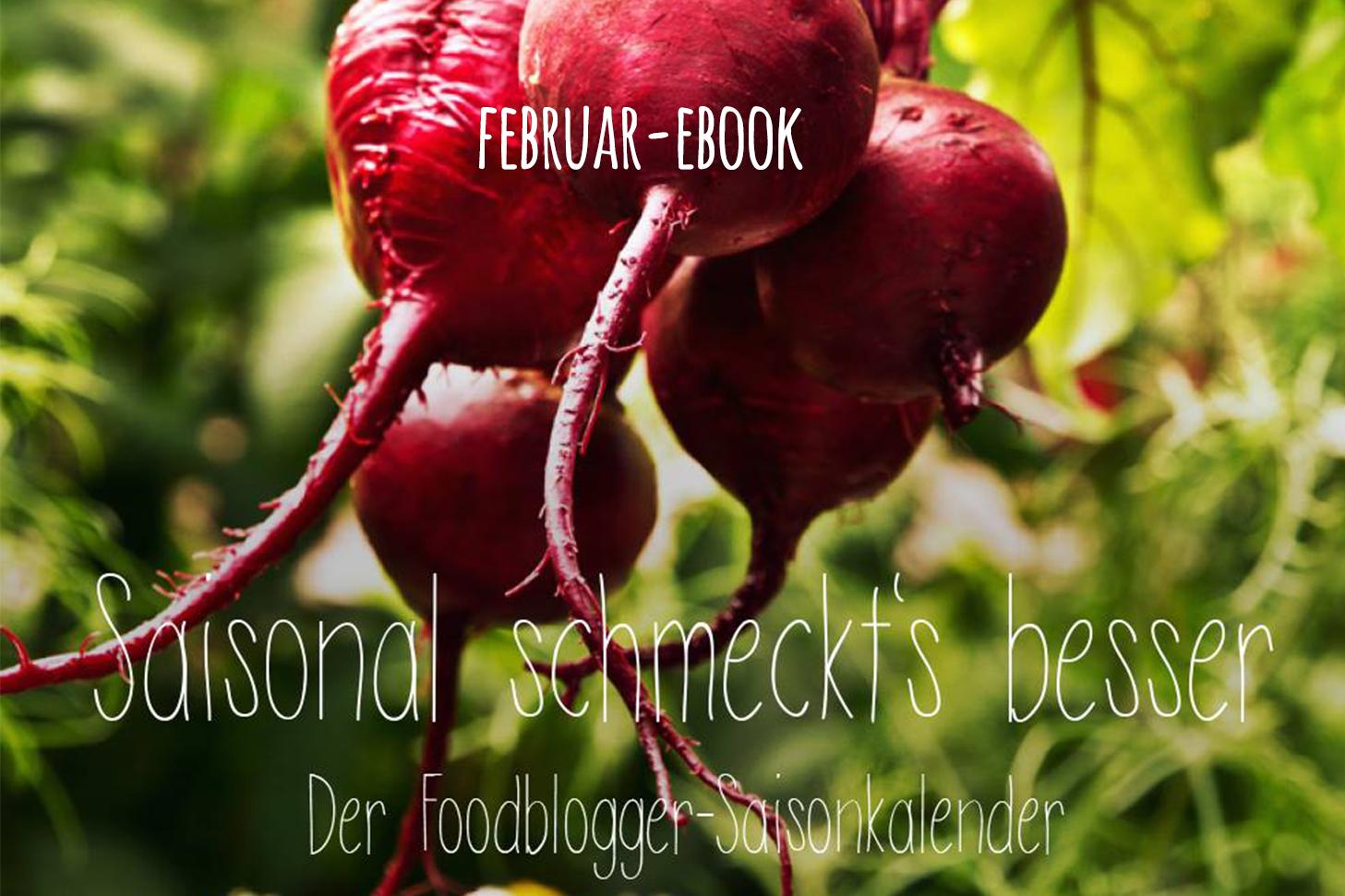 Saisonal schmeckt's besser- Ebook Februar